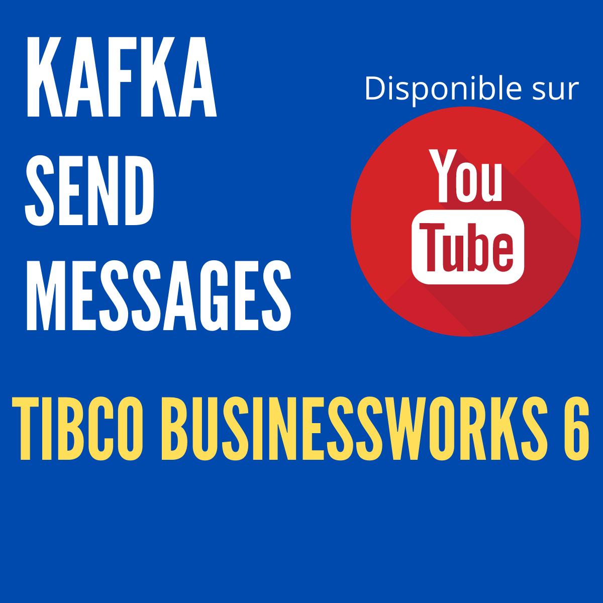 TIBCO ActiveMatrix BusinessWorks™ Plug-in for Apache Kafka